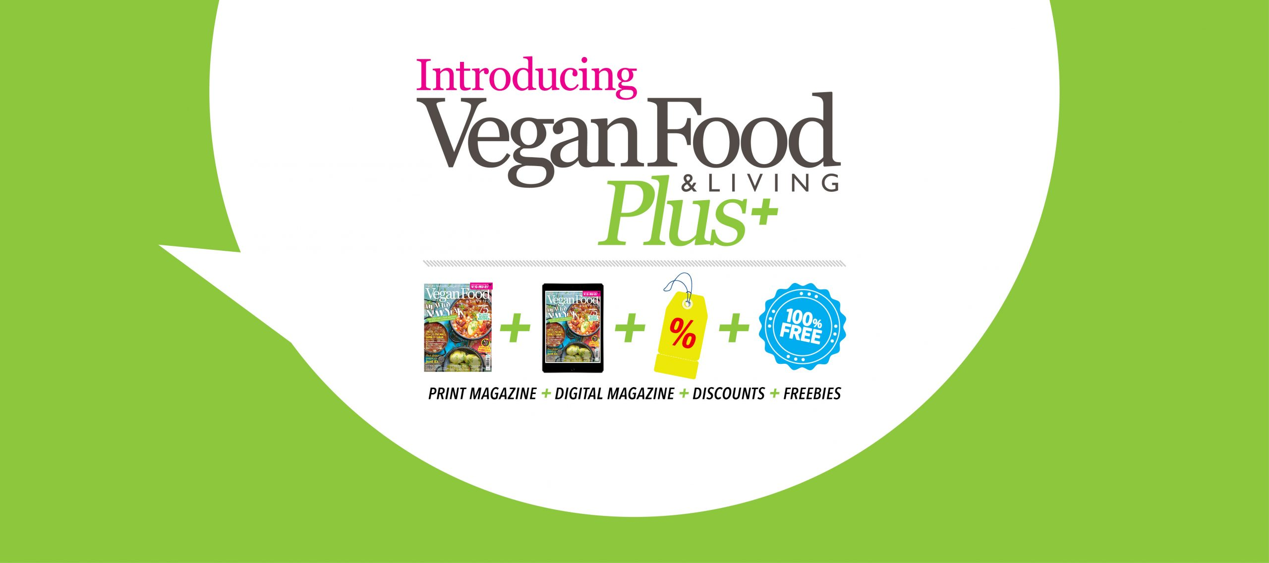 Join the Vegan Food & Living Plus community for exclusive vegan benefits!