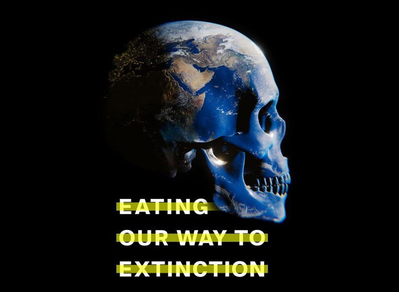 Eating our way to extinction documentary